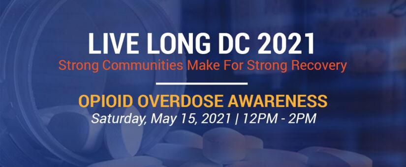 Opioid Overdose Awareness – May 15